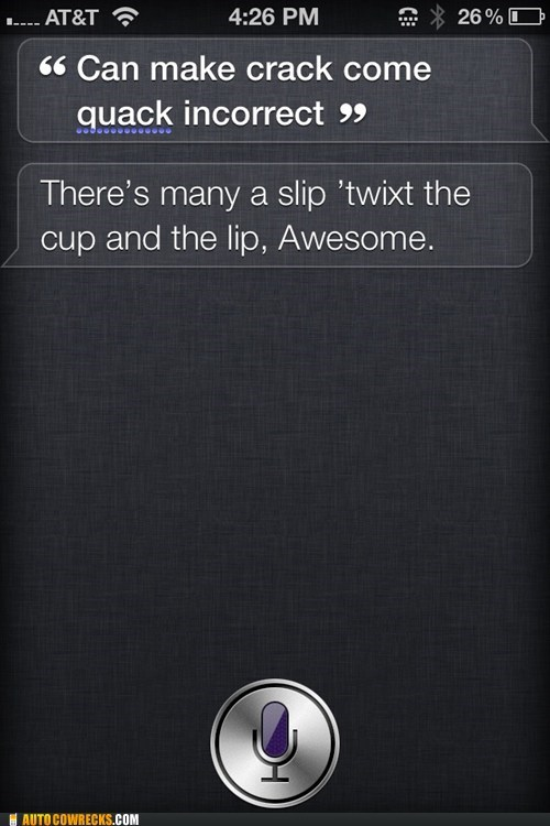 having a stroke,iPhones,not making sense,siri