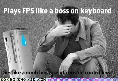 consoles,emolulz,First World Problems,FPS,gaming