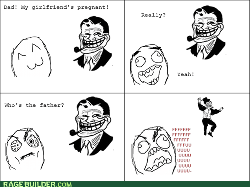 fu guy parenting paternity Rage Comics troll dad - 6349292544