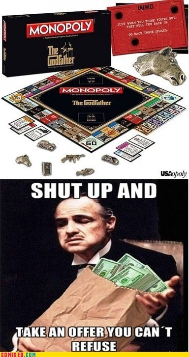 best of week From the Movies game godfather monopoy Movie shut up and take - 6349463040