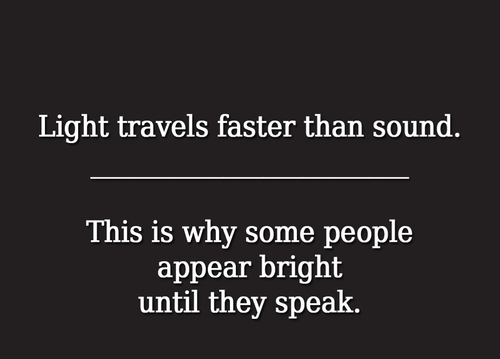 speed of light,speed of sound,stupid people