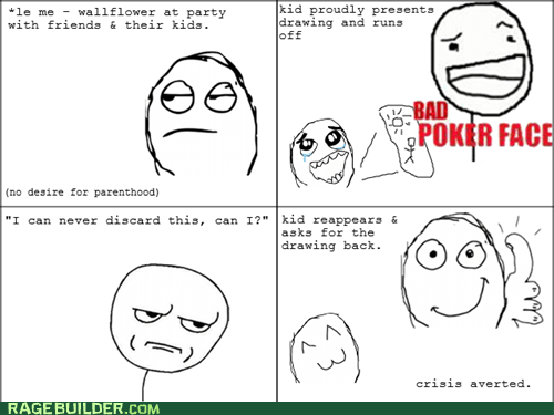 are you kidding me,bad poker face,kids,Rage Comics