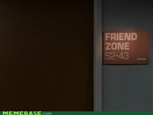door friend zone IRL sign - 6351016704