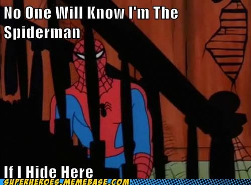 bad job,hiding,idiot,Spider-Man,Super-Lols