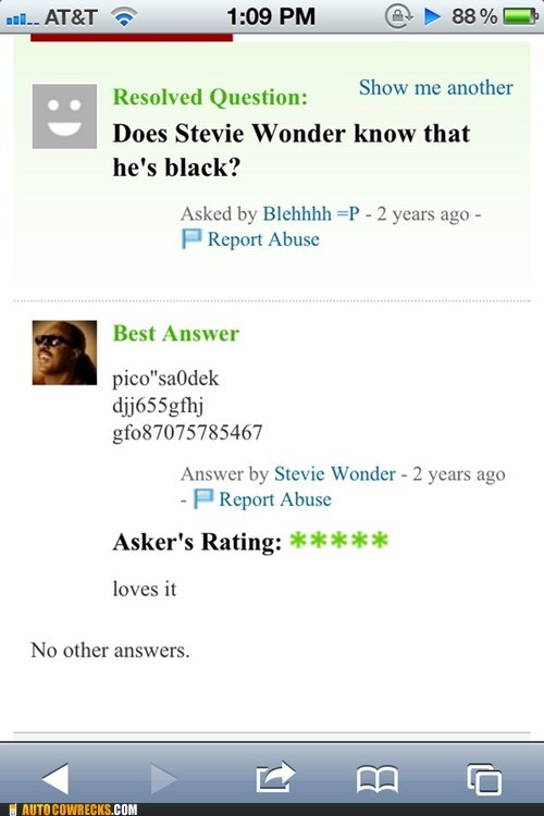 AutocoWrecks,blind,g rated,stevie wonder,Stupid Question,yahoo answers,Yahoo! answers