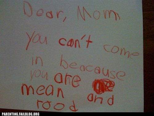 childrens-writing,dear mom,mean,rude