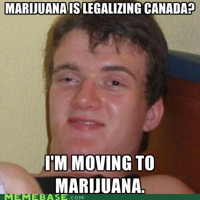 bad mmkay Canada drugz high guy Memes - 6352749312