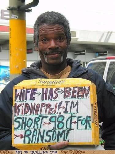homeless,IRL,ransom,sign