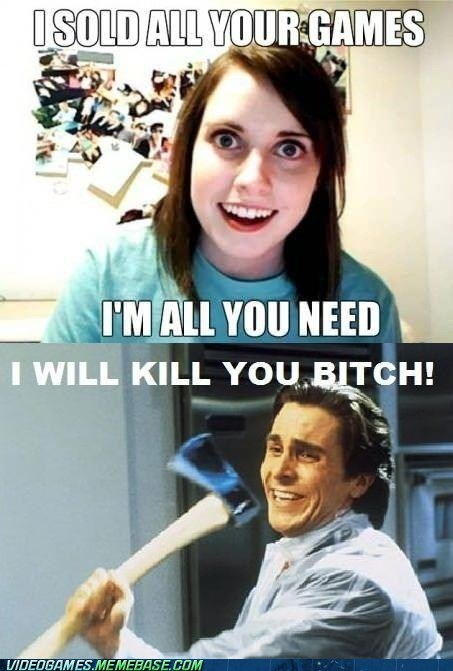 comic meme overly attached girlfrien overly attached girlfriend video games - 6353031424