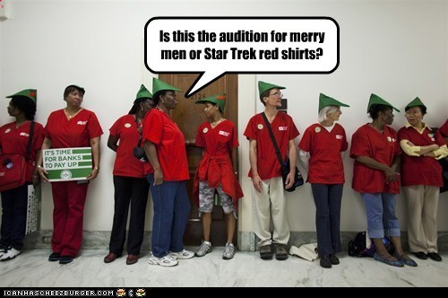 Is this the audition for merry men or Star Trek red shirts?