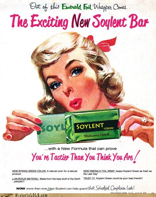 Ad human people Soylent Green tasty - 6353470464