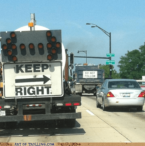 do not follow,driving,IRL,sign,truck
