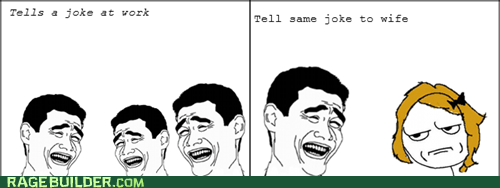 are you kidding me jokes marriage Rage Comics - 6353565952