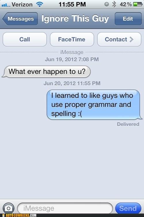 iPhones proper grammar sick burn bro spelling texting - 6354182912