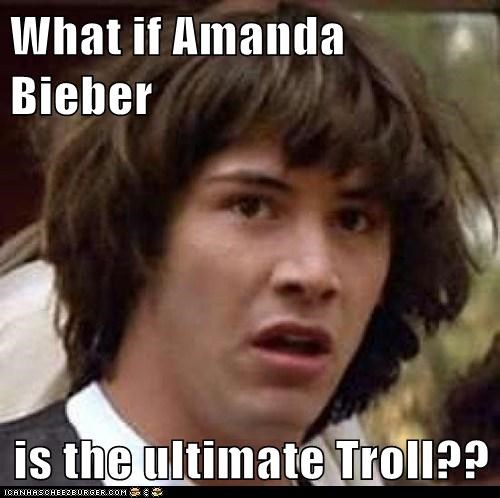 amanda bieber conspiracy keanu question troll wiener city