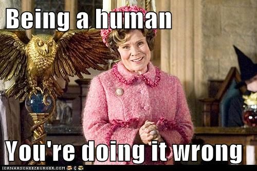 doing it wrong,dolores umbridge,evil,Harry Potter,human,imelda staunton