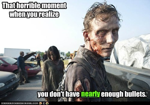 bullets,dead,horrible,moment,not enough,realize,scared,The Walking Dead,zombie