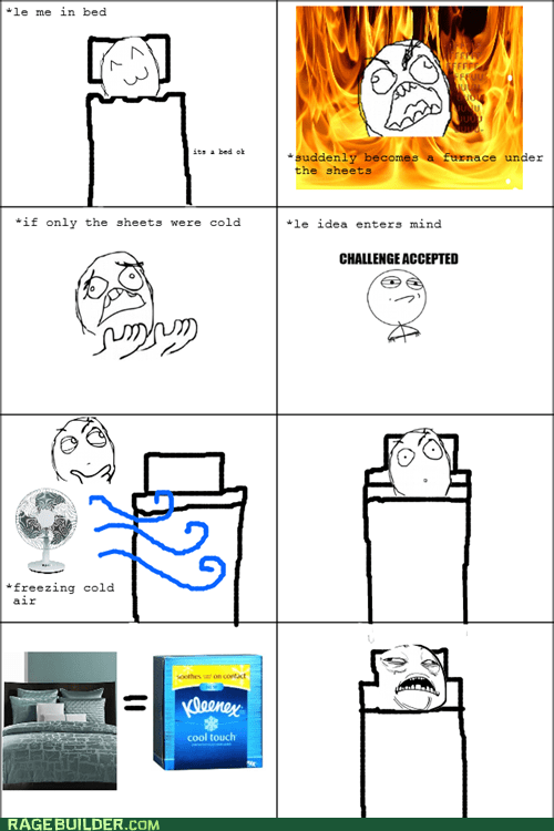 bed,Challenge Accepted,cold,hot,Rage Comics,sleep,sweet jesus have mercy