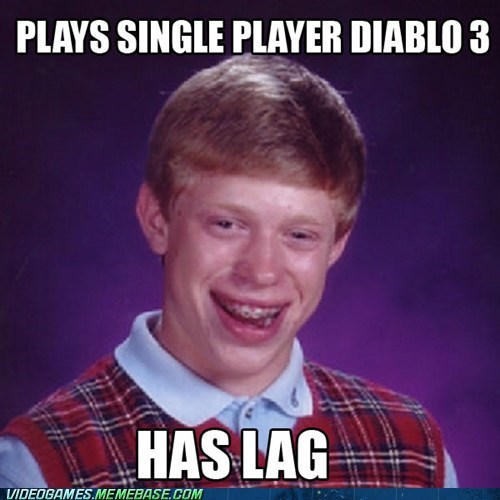 diablo DRM meme single player - 6355499520
