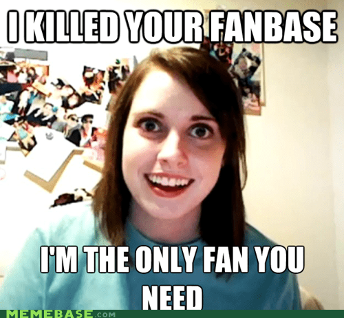 fanbase,justin bieber,Memes,mother,overly attached girlfrien,overly attached girlfriend