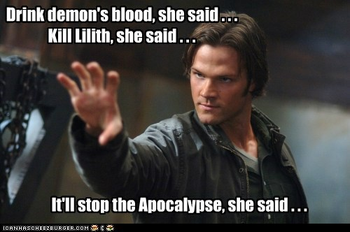 Supernatural Jared Padalecki demon Blood she said apocalypse fun sam winchester - 6358122752