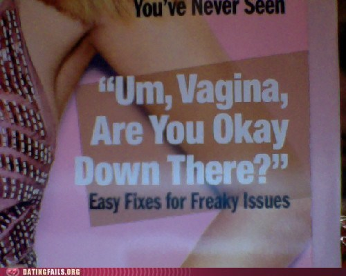 are you ok cosmo freaky issues ladybits