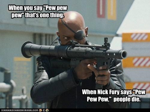 avengers Badass die Nick Fury pew pew pew Samuel L Jackson - 6359830528