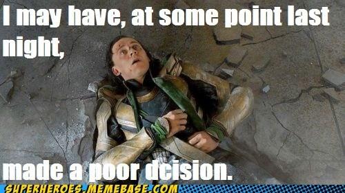 avengers,decisions,drinking,hulk,loki,Super-Lols