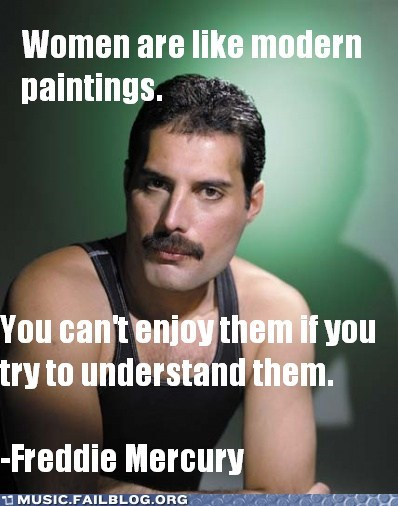 advice,dating,freddie mercury,queen,women
