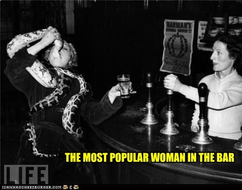 THE MOST POPULAR WOMAN IN THE BAR