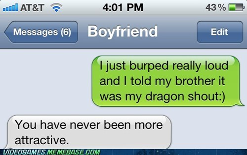 burp couple dragon shout IRL sms text - 6366759424