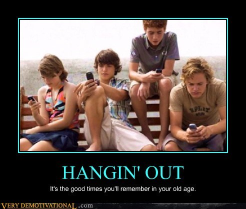 boring,Good Times,hilarious,kids,phones