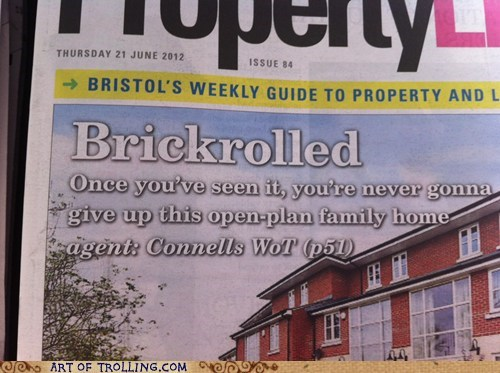 brick roll,newspaper,rick roll,shoppers beware