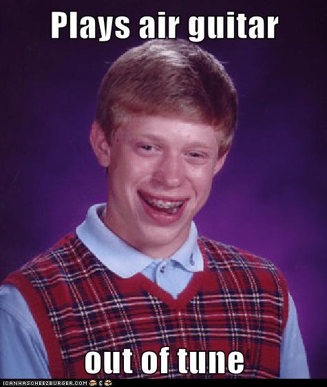 air guitar bad luck brian guitar Memes Music tuning - 6368008960
