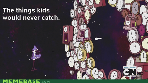 clocks kids show Memes regular show time - 6368076032