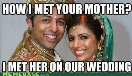 how i met your mother,india,Memes,spinoff,wedding