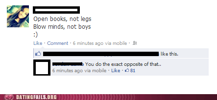 blow minds not boys,hypocrite,open books not legs