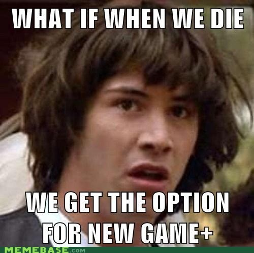 conspiracy keanu,Death,items,new game plus,video games