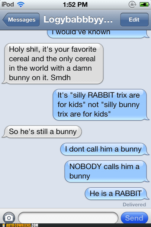 bunny,cereal,iPhones,rabbit,silly rabbit,slogans,trix,trix are for kids