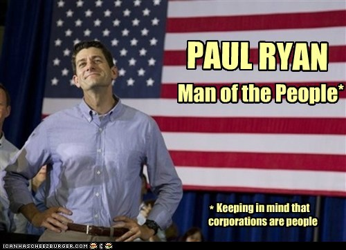 corporations,paul ryan,political pictures,Republicans