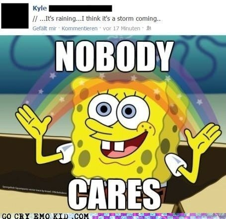 no one cares,SpongeBob SquarePants,status updates,storms-acomin,weird kid