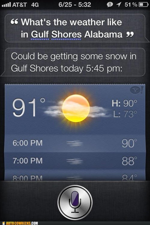 gulf shores,siri,snow,weather,wrong