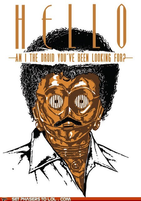 c3p0 hello is-it-me-youre-looking-f is-it-me-youre-looking-for lionel richie mashup not-the-droids-youre-loo not-the-droids-youre-looking-for - 6370041088
