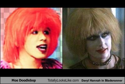 Moe Doodlebop Totally Looks Like Daryl Hannah In Bladerunner