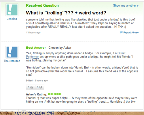 bridge,humidbro,trolling,Yahoo Answer Fai,Yahoo Answer Fails