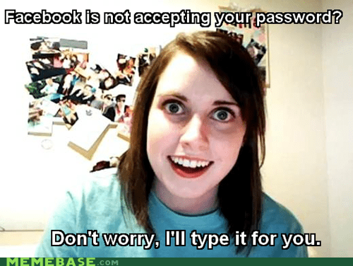 facebook One of Your Fren one of your french girls overly attached girlfrien overly attached girlfriend password - 6370883840