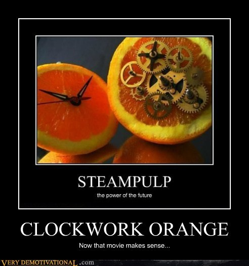 clocks clockwork orange hilarious - 6371186432