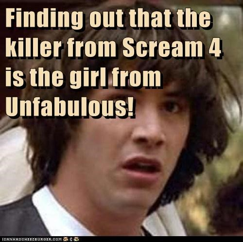 Finding out that the killer from Scream 4 is the girl from