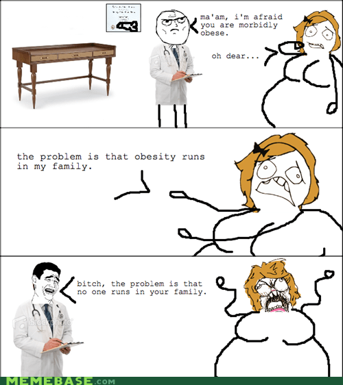 beyotch please,fat,obesity,Rage Comics