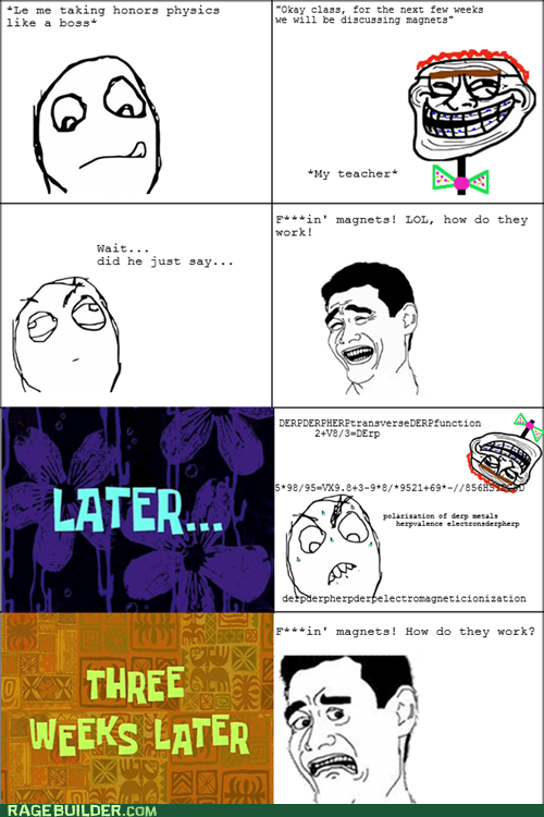 magnets,Rage Comics,truancy story,wtf